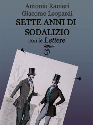 cover image of Sette anni di Sodalizio--con le Lettere
