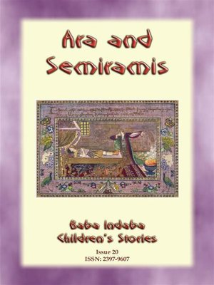 cover image of ARA AND SEMIRAMIS--An Armenian Legend