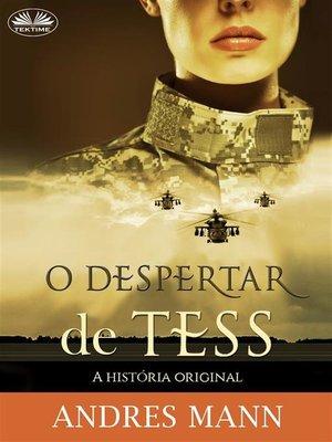 cover image of O Despertar de Tess--A História Original