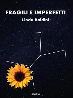 cover image of Fragili e imperfetti