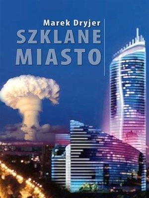 cover image of Szklane miasto