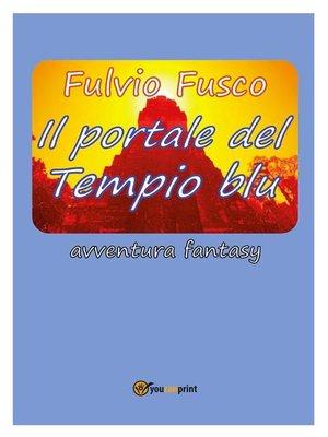cover image of Il portale del Tempio blu