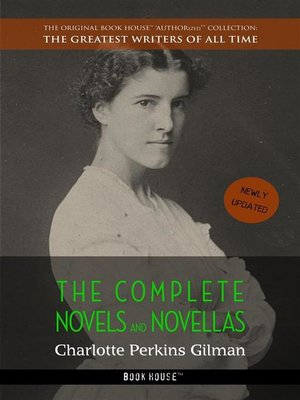 cover image of Charlotte Perkins Gilman--The Complete Novels and Novellas