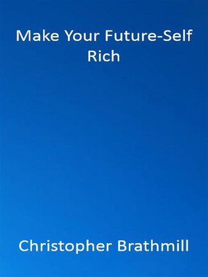 cover image of Make Your Future-Self Rich