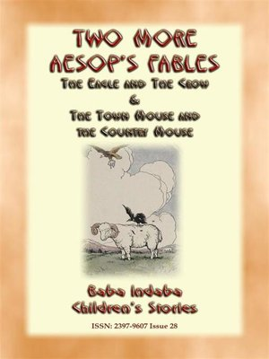 cover image of TWO MORE AESOPS FABLES--The Eagle and the Crow PLUS the Town Mouse and the Country Mouse