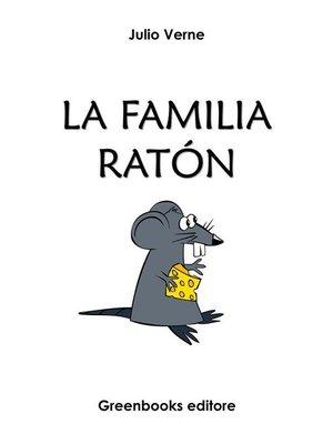cover image of La familia ratón