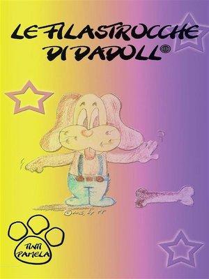 cover image of Le filastrocche di Dadoll