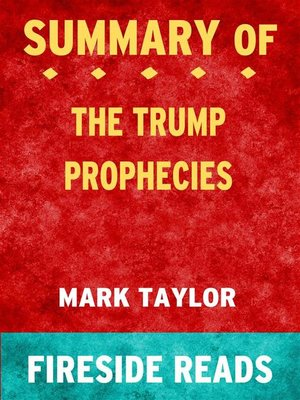 cover image of The Trump Prophecies by Mark Taylor--Summary by Fireside Reads