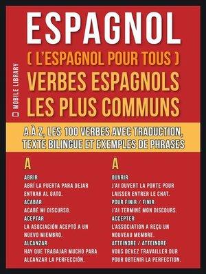 cover image of Espagnol ( L'Espagnol Pour Tous ) Verbes espagnols les plus communs