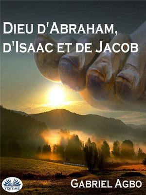 cover image of Dieu D'Abraham, D'Isaac Et De Jacob
