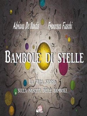 cover image of Bambole di stelle