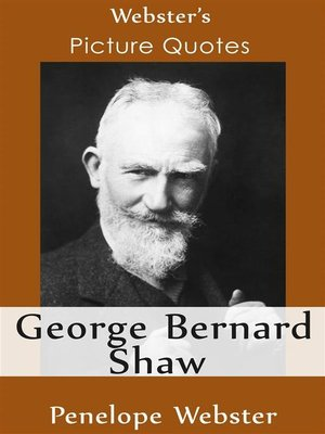 cover image of Webster's George Bernard Shaw Picture Quotes