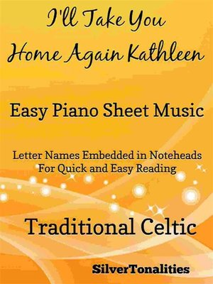 cover image of I'll Take You Home Again Kathleen Easy Piano Sheet Music