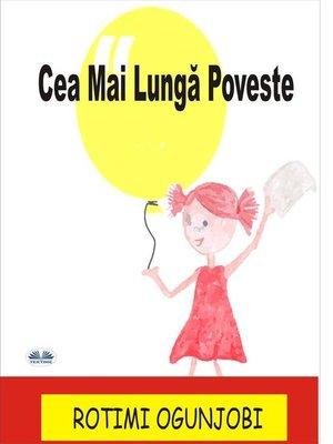 cover image of Cea Mai Lungă Poveste