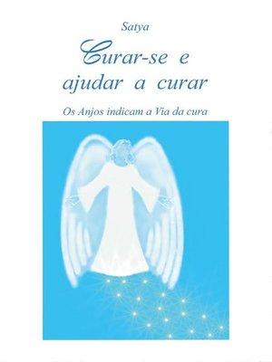 cover image of Curar-se e ajudar a curar