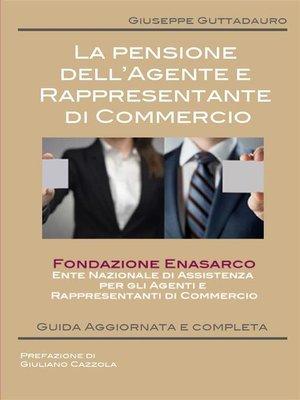 cover image of La pensione dell'Agente e Rappresentante di Commercio