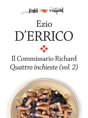 cover image of Il commissario Richard. Quattro inchieste Volume 2