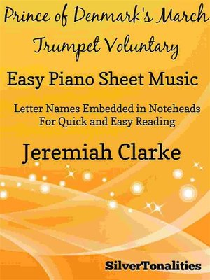 cover image of Prince of Denmark's March Trumpet Voluntary Easy Piano Sheet Music