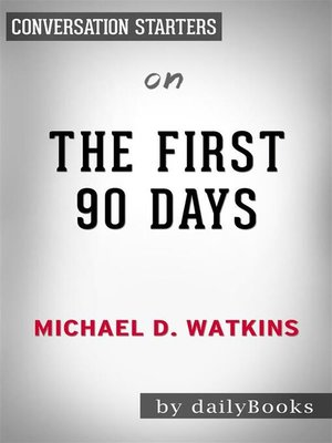 cover image of The First 90 Days--by Michael Watkins