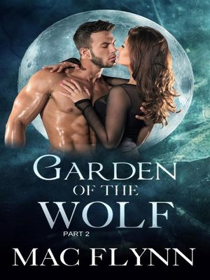 cover image of Garden of the Wolf #2--Werewolf Shifter Romance