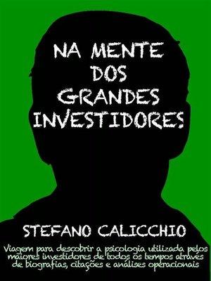 cover image of Na mente dos grandes investidores