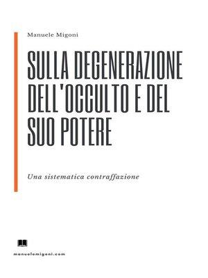 cover image of Sulla degenerazione dell'occulto e del suo potere