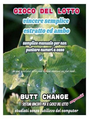cover image of Gioco del lotto--Vincere semplice Ambo ed Estratto