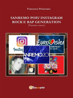 cover image of Sanremo, pop, Instagram e rock e rap generation. Ediz. cinese