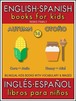 cover image of 14--Autumn (Otoño)--English Spanish Books for Kids (Inglés Español Libros para Niños)