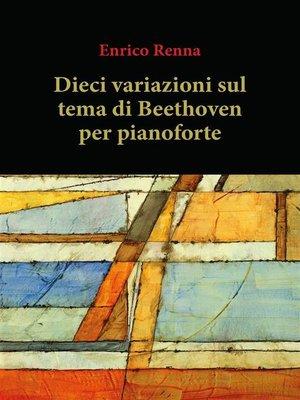 cover image of Dieci variazioni su tema di Beethoven