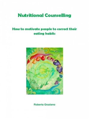 cover image of Nutritional Counselling. How to Motivate People to Correct Their Eating Habits