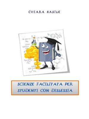 cover image of Scienze facilitata per studenti con dislessia