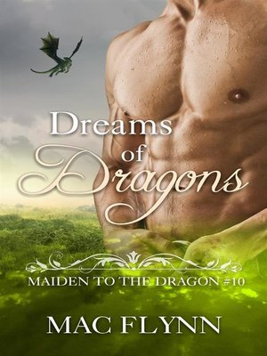 cover image of Dreams of Dragons--Maiden to the Dragon, Book 10 (Dragon Shifter Romance)