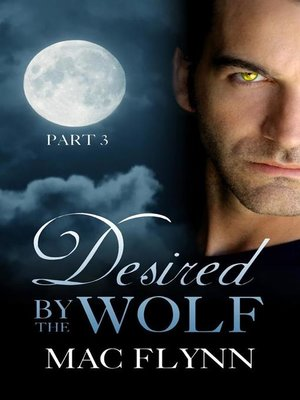 cover image of Desired by the Wolf #3--BBW Werewolf Shifter Romance