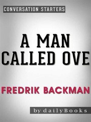 cover image of A Man Called Ove--A Novel by Fredrik Backman | Conversation Starters
