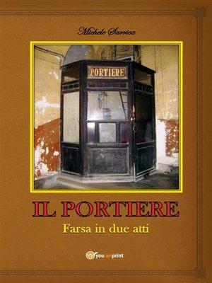 cover image of Il Portiere (farsa in due atti)