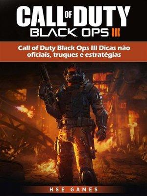 cover image of Call of Duty Black Ops Iii Dicas Não Oficiais, Truques E Estratégias