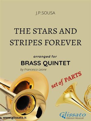 cover image of The Stars and Stripes Forever--brass quintet set of PARTS