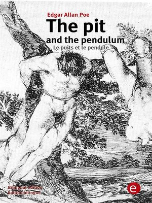 cover image of The pit and the pendulum/Le puits et le pendulum