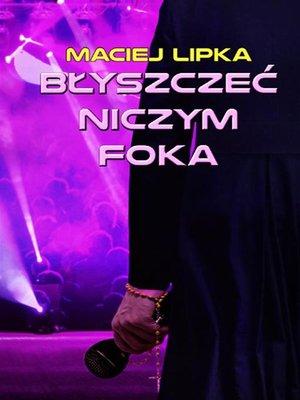 cover image of Błyszczeć niczym foka