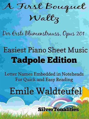 cover image of A First Bouquet Waltz Opus 201 Easiest Piano Sheet Music Tadpole Edition