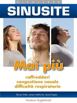 cover image of Sinusite--Risolvere senza medicine