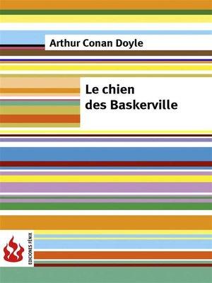 cover image of Le chien des Baskerville (low cost). Édition limitée