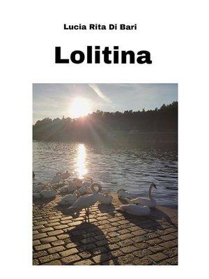 cover image of Lolitina--Una storia di cronaca romana
