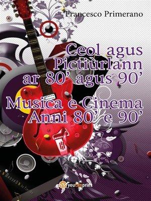 cover image of Ceol agus Pictiúrlann ar 80' agus 90'