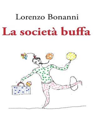cover image of La società buffa