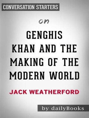cover image of Genghis Khan and the Making of the Modern World--by Jack Weatherford