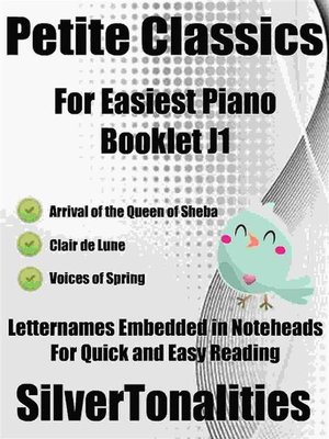 cover image of Petite Classics for Easiest Piano Booklet J1
