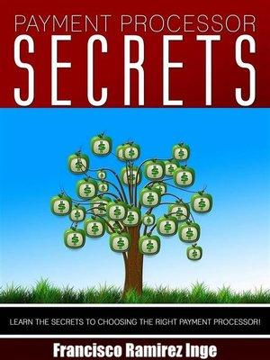 cover image of Payment Processor Secrets