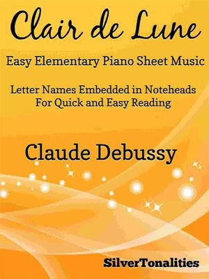 cover image of Clair de Lune Suite Bergamasque Easy Elementary Piano Sheet Music
